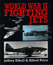 World War II Fighting Jets (Airlife)