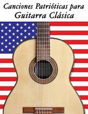 Canciones Patrióticas para Guitarra Clásica : 10 Canciones de Estados Unidos...