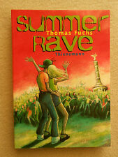 Thomas Fuchs: Summer Rave