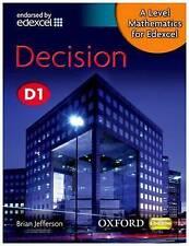 A Level Mathematics for Edexcel: Decision D1: Decision D1 by Brian Jefferson...