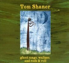 Ghost Songs, Waltzes, and Rock & Roll 2012 by Tom Shaner