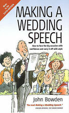 Making a Wedding Speech: How to Face the Big Occasion with Confidence and Carry