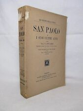 Fouard - San Paolo e i suoi ultimi anni. Le origini della Chiesa - SEI 1927