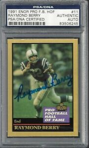 1991 Enor Pro Football HOF #11 RAYMOND BERRY Signed AUTO PSA/DNA Authentic 06245