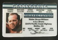 Bruce Willis Drivers License Joke ID card Die Hard Expendables Bruno CA