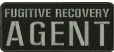 fugitive recovry agent  Embroidery Patch 4x10  sew on GRAY