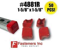 (Qty 50) Plastic Red End Caps Unistrut Strut Channel 1-5/8'' #4881R P2860-10