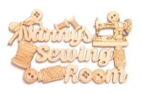 'Nanny's Sewing Room' Wooden MDF Wood Craft Quote Sign Gift  - A236