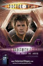 The Darksmith Legacy: Bk. 1: The Dust of Ages by Justin Richards (Dr Who, Paper)