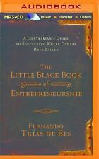 The Little Black Book of Entrepreneurship : A Contrarian's Guide to...