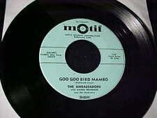 The AMBASSADORS Goo Goo Bird Mambo RARE MAMBO LATIN SWING JAZZ 45 Monit HEAR