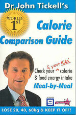 CALORIE COMPARISON GUIDE by John Tickell Check calorie & food energy intake New