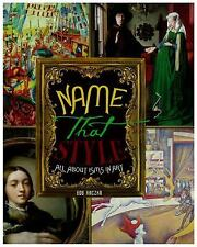 Name That Style: All about Isms in Art (Bob Raczka's Art Adventures)-ExLibrary