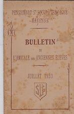 MAYENNE BULLETIN DE L AMICALE DES ANCIEN ELEVES ST LOUIS DE GONZAGUE  JUL 1933