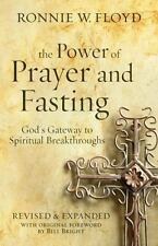 The Power of Prayer and Fasting: God's Gateway to Spiritual Breakthroughs (Paper