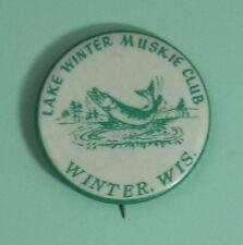Vintage Lake Winter Wisconsin Muskie Fishing Club Membership Button.Free Ship