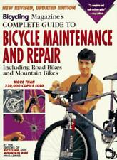 """""""Bicycling"""" Magazine's Complete Guide to Bicycle Maintenance and Repair,Bicycli"""