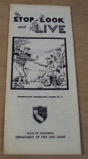 """1957 CA Dept FISH & GAME Brochure~""""STOP-LOOK and LIVE""""~Gun Safety~COMICAL~"""
