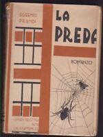 EUGENIO PRANDI-LA PREDA-ROMANZO-1936