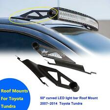 """For Toyota Tundra 50"""" LED Curved Light Bar Upper Windshield Roof Mount Brackets"""