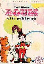 BOUM et le petit ours / Enid BLYTON // Mini Rose / Bibliothèque Rose / 1 Edition