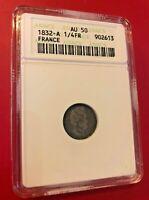 1832A 1/4 FR COIN FRANCE ANACS AU 50 OLD HOLDER TONED