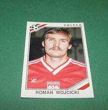 N°368 ROMAN WOJCICKI POLSKA POLOGNE PANINI FOOTBALL COUPE MONDE 1986 MEXICO WM