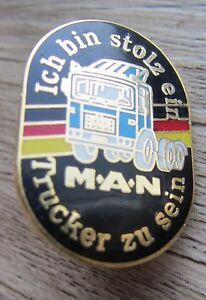 TRUCK / LKW  Pin / Pins: Stolz ein  MAN Trucker zu sein - Emblem - selten!