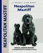 Neapolitan Mastiff: A Comprehensive Owner's Guide-ExLibrary