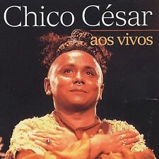 Cesar, Chico : Aos Vivo CD