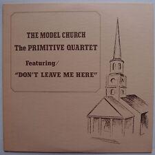 MODEL CHURCH PRIMITIVE QUARTET: Hillbilly Gospel lp ASHEVILLE bluegrass PRIVATE