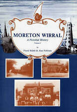Moreton Wirral: v. 1: A Pictorial History, Very Good Condition Book, Fellowes, A