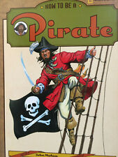 How to be a Pirate  by David Salariya NATIONAL GEOGRAPHIC SOCIETY