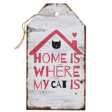Holzschild Home Is Where My Cat Is Wandschild Katze Schild Dekoschild 27x15cm