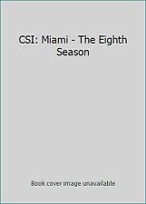CSI: Miami - The Eighth Season