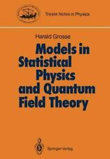 Trieste Notes in Physics Ser.: Models in Statistical Physics and Quantum...