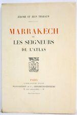 MARRAKECH OU LES SEIGNEURS DE L'ATLAS - THARAUD - PLON - 1/30 EX SUR JAPON - ÉO