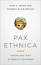 Pax Ethnica: Where and How Diversity Succeeds-ExLibrary