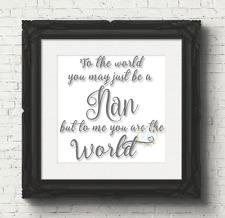 To The World You May Just be A Nan But To Me (V63) Box Frame Vinyl Sticker Decal