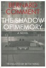 The Shadow Of Memory (swiss Literature): By Bernard Comment