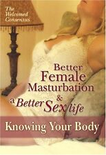 NEW Better Female Masturbation and a Better Sex Life. (DVD)