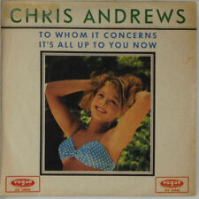 "7"" Single - Chris Andrews - To Whom It Concerns / It' All Up To You Now - s498"