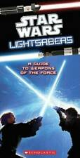 Star Wars Light Sabers: A Guide to Weapons of the Force - Paperback - VERY GOOD