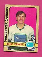 1972-73 OPC  # 181 CANUCKS BOBBY SCHMAUTZ  ROOKIE VG+ CARD  (INV# C1245)