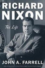 Richard Nixon : The Life by John A. Farrell (2017, Hardcover)