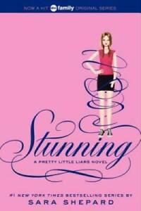 Pretty Little Liars #11: Stunning - Paperback By Shepard, Sara - GOOD