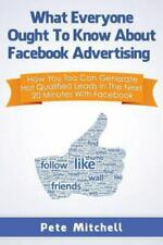 What Everyone Ought To Know About Facebook Marketing, Like New Used, Free shi...