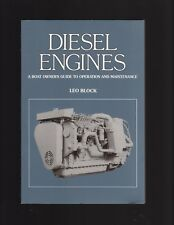Diesel Engines, A Boat Owners Guide To Operation and Maintenance