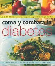 Como y Combata la Diabetes: Mas de 300 Deliciosas Recetas que lo-ExLibrary