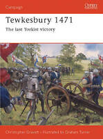 Tewkesbury 1471: The Lasy Yorkist Victory by Christopher Gravett #1076